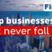 9 top businesses that will never fail